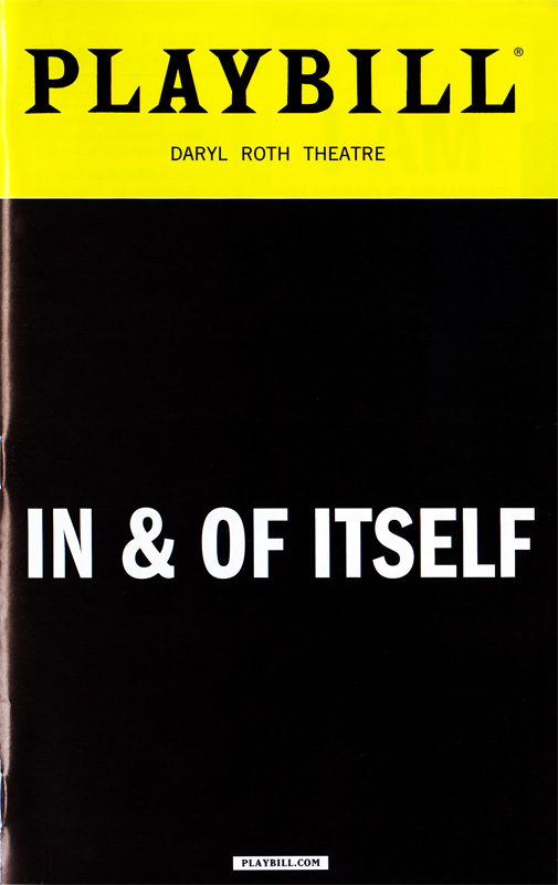 """""""In & Of Itself"""" Playbill cover"""